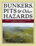 Forrest L. Richardson,Mark Fine,F Richardson - Bunkers Pits & Other Hazards