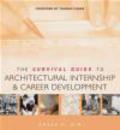 Grace H. Kim - Survival Guide to Architectural Internship