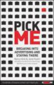 Janet Kestin,Nancy Vonk,N Vonk - Pick Me Breaking into Advertising