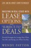 Wendy Patton - Investing in Real Estate With Lease Options and Subject-To D