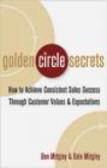Ben Midgley,Dale Midgley,B Midgley - Golden Circle Secrets How to Achieve Consistent