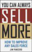 Jim Pancero,J Pancero - You Can Always Sell More How to Improve
