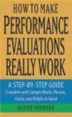 Glenn Shepard,G Shepard - How to Make Performance Evaluations Really Work