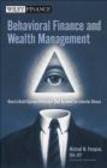 Michael M. Pompian - Behavioral Finance & Wealth Management