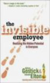 A Gostick - Invisible Employee Realizing the Hidden