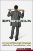 Steve W. Martin,S Martin - Heavy Hitter Selling How Successful Salespeople