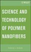 A Andrady - Science and Technology of Polymer Nanofibers