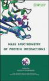 Mass Spectrometry of Protein Interactions
