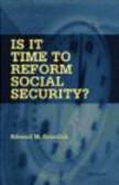 Edward Gramlich,E Gramlich - Is It Time to Reform Social Security
