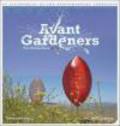 Tim Richardson,Martha Schwartz,T Richardson - Avant Gardeners