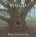 Andy Goldsworthy,A. Goldsworthy - Wood