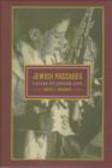 Harvey E. Goldberg,H Goldberg - Jewish Passages