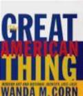 Wanda M. Corn,W Corn - Great American Thing