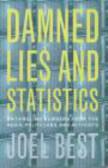 Joel Best - Damned Lies & Statistics