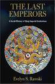 Evelyn S. Rawski,S Rawski - Last Emperors