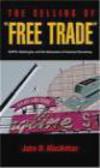 John MacArthur,J MacArthur - Selling of Free Trade