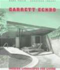 Dorothee Imbert,Marc Treib - Garrett Eckbo Modern Landscapes for Living