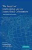 B Eyal - Impact of International Law on International Cooperation