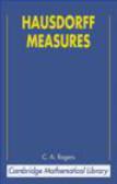 Kenneth Falconer,C. Rogers - Hausdorff Measures 2e