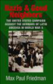 Max Paul Friedman,M Friedman - Nazis & Good Neighbors The United States