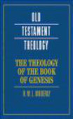 R. W. L. Moberly,R.W.L. Moberly - The Theology of the Book of Genesis