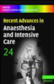 J Cashman - Recent Advances in Anaesthesia and Intensive Care v24