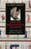 E Smith - Cambridge Companion to English Renaissance Tragedy