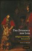Paul Moser,Paul K. Moser - The Evidence for God