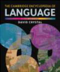 D Crystal - Cambridge Encyclopedia of Language 3e