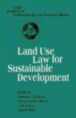N Chalifour - Land Use Law for Sustainable Development
