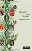 Margreta de Grazia,M Grazia - Hamlet without Hamlet