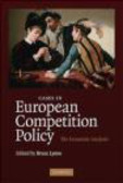 B Lyons - Cases in European Competition Policy
