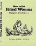 Thomas Rockwell,T Rockwell - How to Eat Fried Worms