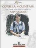 Rene Ebersole,Amy Vedder - Gorilla Mountain the Story of Wildlife Biologist
