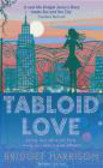 Bridget Harrison - Tabloid Love