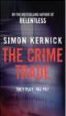 Simon Kernick,S Kernick - Crime Trade