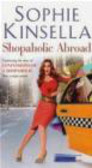 S Kinsella - Shopaholic Abroad