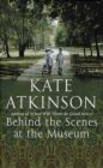 Kate Atkinson,K Atkinson - Behind the Scenes at the Museum