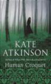 K Atkinson - Human Croquet