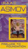 Isaac Asimov,Isaac Asimow - Prelude to Foundation