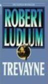 Robert Ludlum,R Ludlum - Trevayne