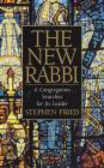 Stephen Fried - New Rabbi Congregation Searches for Its Leader