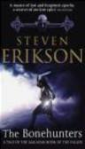 Steven Erikson - Bonehunters