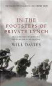 Will Davies,W. Davies - In the Footsteps of Private Lynch