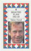 Vaclav Havel,V Havel - Selected Plays 1963-83