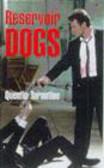 Quentin Tarantino,Q Tarantino - Reservoir Dogs