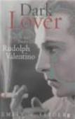 Emily Wortis Leider,Emily Worth Leider,D Lover - Life & Death of Rudolf Valentino