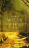 Andrew Motion,A Motion - Public Property