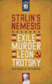 Bertrand Patenaude,B Patenaude - Stalin`s Nemesis The Exile and Murder of Leon Trotsky