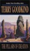 T Goodkind - Pillars of Creation